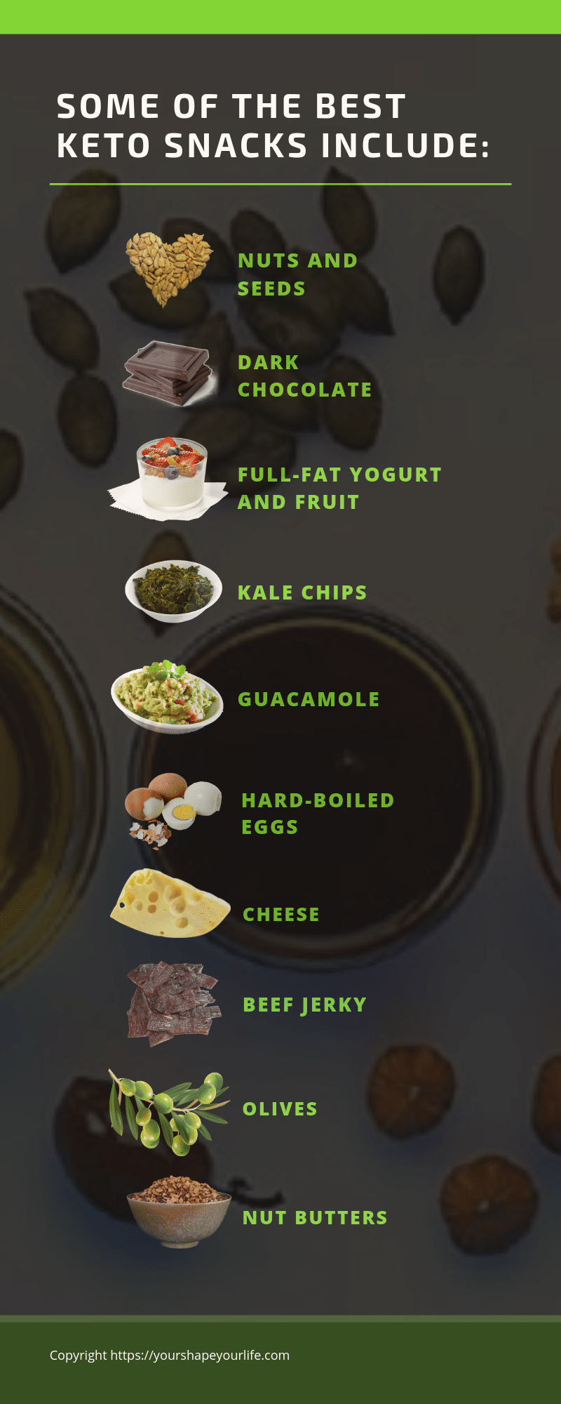 Some of the best keto snacks include:
